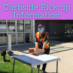 Curbside Pick Up Information. Links to curbside pick up information post on website.