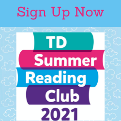 Sign Up Now TD Summer Reading Club