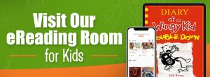 Visit our ereading room for kids link on e resources for kids and families page.